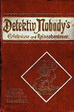 Cover Detektiv Nobody's Erlebnisse und Abenteuer